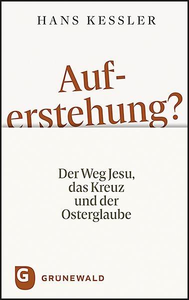 Auferstehung? - Hans Kessler