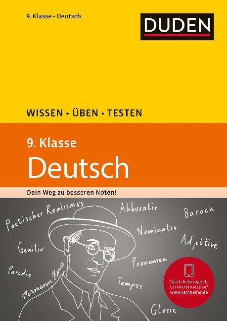 Wissen - Üben - Testen: Deutsch 9. Klasse - Gertrud Böhrer, Anja Steinhauer, Birgit Kölmel