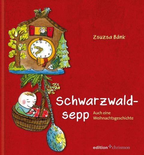 Schwarzwaldsepp - Zsuzsa Bánk