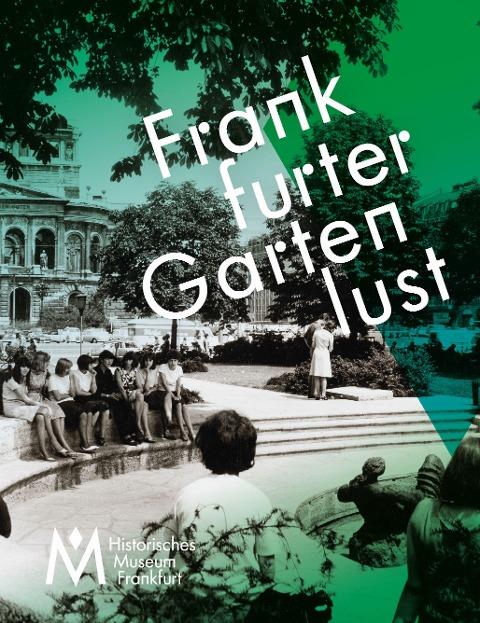 Frankfurter Gartenlust -