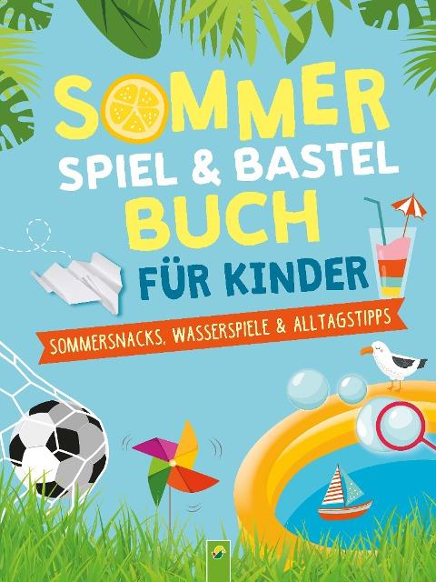 Sommerspiel & Bastelbuch für Kinder - Janine Eck