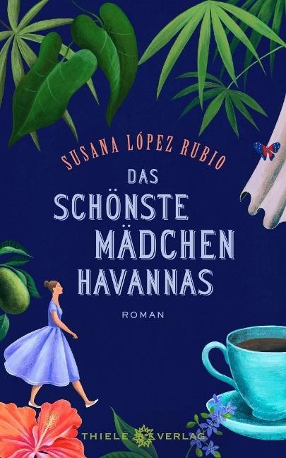 Das schönste Mädchen Havannas - Susana López Rubio
