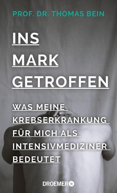 Ins Mark getroffen - Thomas Bein