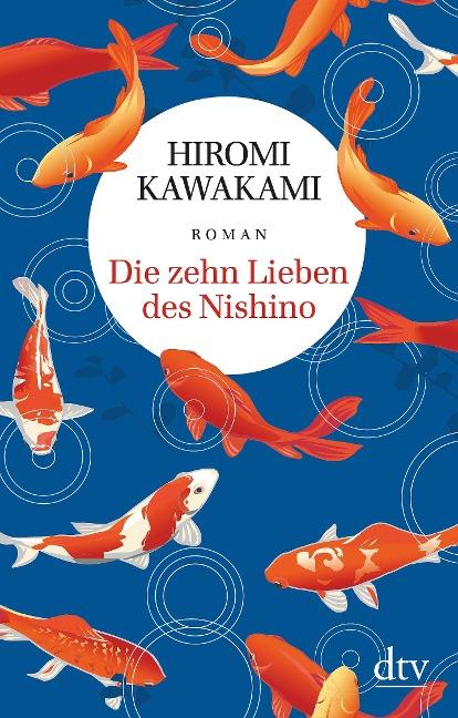 Die zehn Lieben des Nishino - Hiromi Kawakami