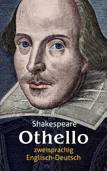 Othello. Shakespeare. Zweisprachig: Englisch-Deutsch - William Shakespeare