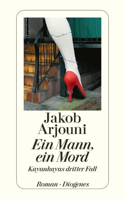 Ein Mann, ein Mord - Jakob Arjouni