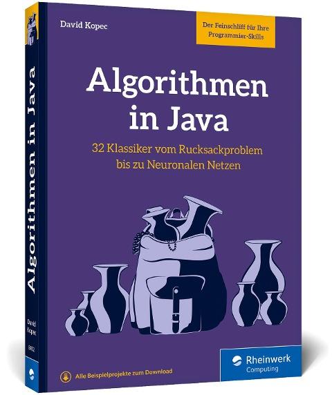 Algorithmen in Java - David Kopec