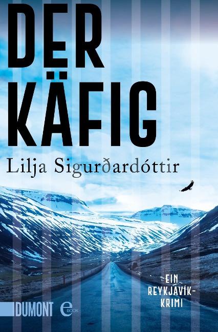 Der Käfig - Lilja Sigurdardottir