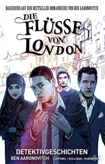 Die Flüsse von London - Graphic Novel - Ben Aaronovitch, Lee Sullivan, Andrew Cartmel, Lee Sullivan
