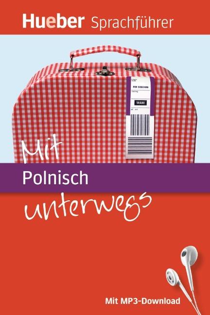 Mit Polnisch unterwegs - Juliane Forßmann, Angelika Gajkowski