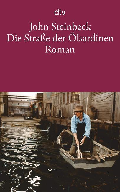 Die Straße der Ölsardinen - John Steinbeck