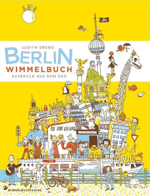 Berlin Wimmelbuch - Judith Drews