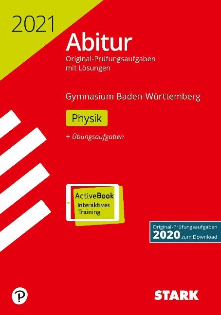STARK Abiturprüfung BaWü 2021 - Physik -