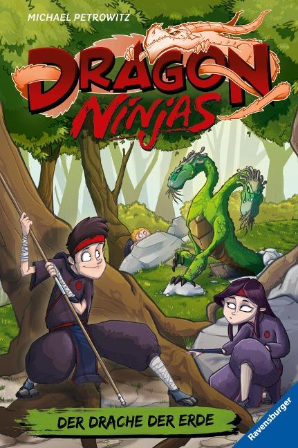 Dragon Ninjas, Band 4: Der Drache der Erde - Michael Petrowitz
