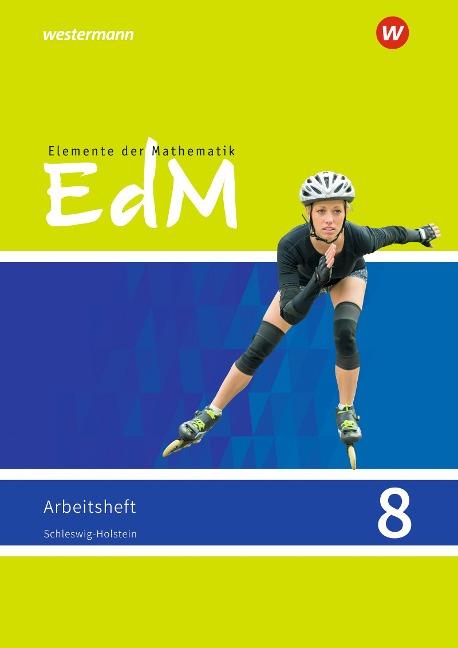 Elemente der Mathematik SI 8. Arbeitsheft. G9. Schleswig-Holstein -