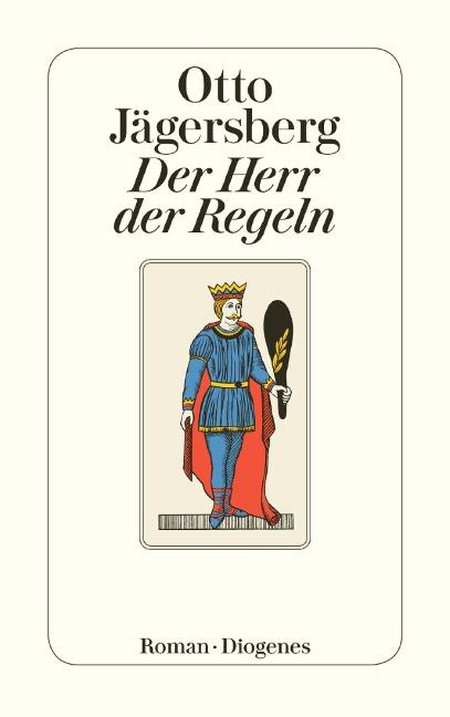 Der Herr der Regeln - Otto Jägersberg