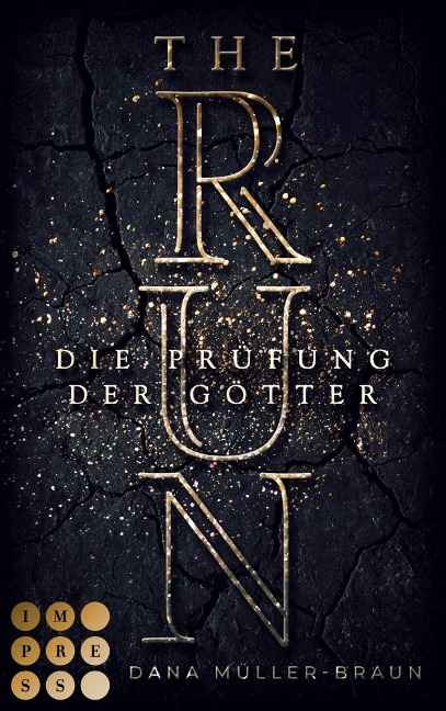 The Run. Die Prüfung der Götter - Dana Müller-Braun