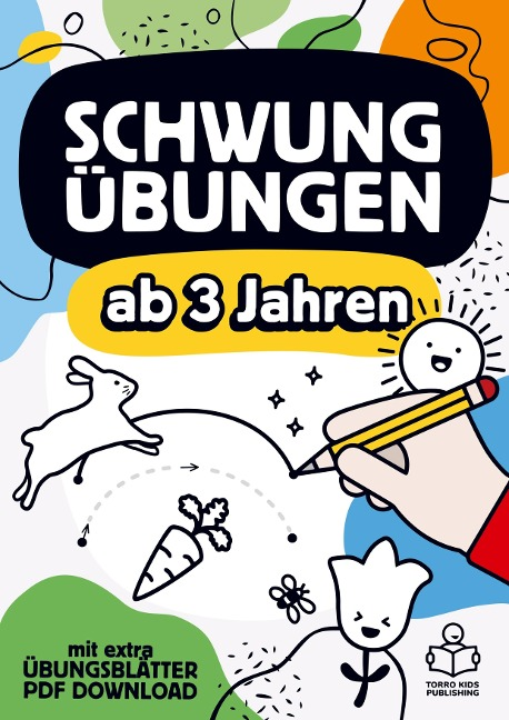 Schwungübungen ab 3 Jahren: Das große Übungsheft mit Schwungübungen zur Konzentrations- und Feinmotorik Förderung für Kinder. - TORRO Kids Publishing