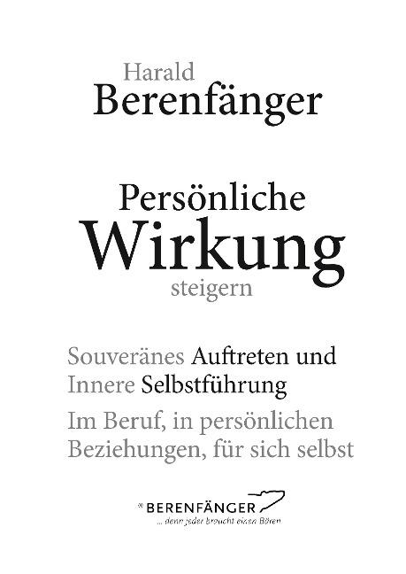 Persönliche Wirkung steigern - Harald Berenfänger