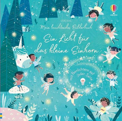 Mein leuchtendes Bilderbuch: Ein Licht für das kleine Einhorn - Sam Taplin