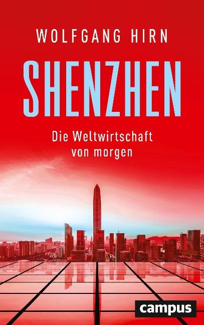 Shenzhen - Wolfgang Hirn