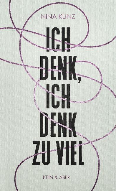 Ich denk, ich denk zu viel - Nina Kunz