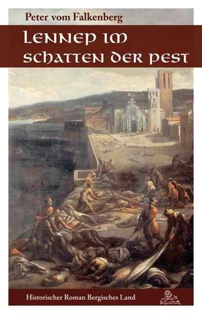 Lennep im Schatten der Pest - Peter vom Falkenberg