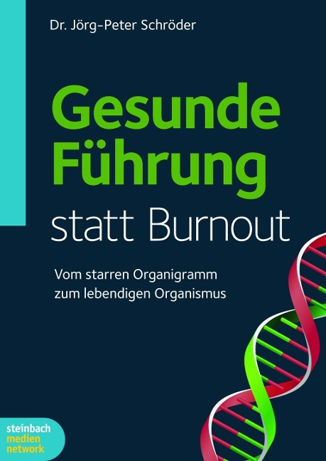 Gesunde Frührung statt Burnout - Jörg-Peter Schröder