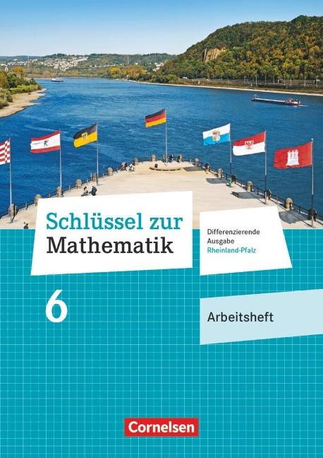 Schlüssel zur Mathematik 6. Schuljahr - Differenzierende Ausgabe Rheinland-Pfalz - Arbeitsheft mit Online-Lösungen -
