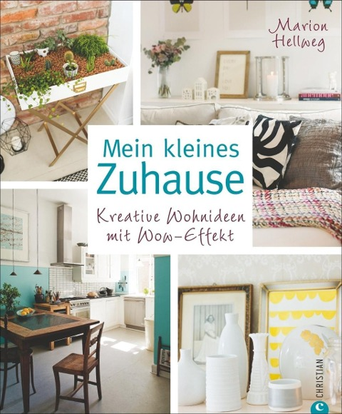Mein kleines Zuhause - Marion Hellweg