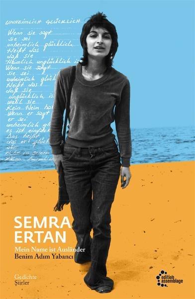 Mein Name ist Ausländer | Benim Adim Yabanci - Semra Ertan