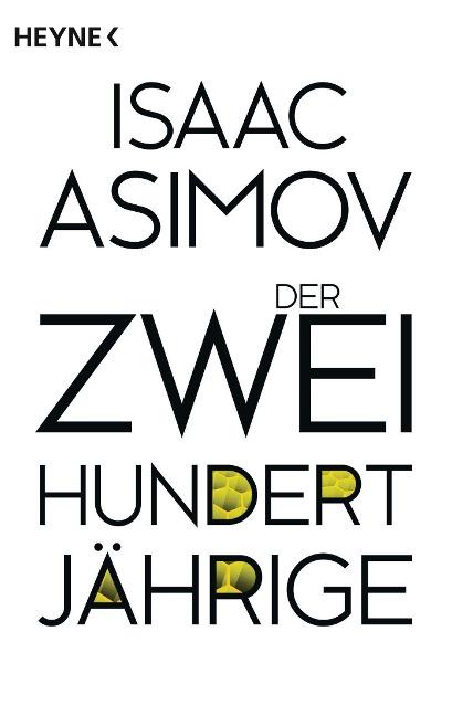 Der Zweihundertjährige - Isaac Asimov