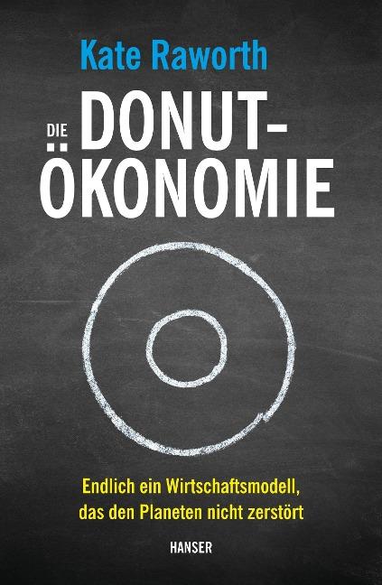 Die Donut-Ökonomie - Kate Raworth