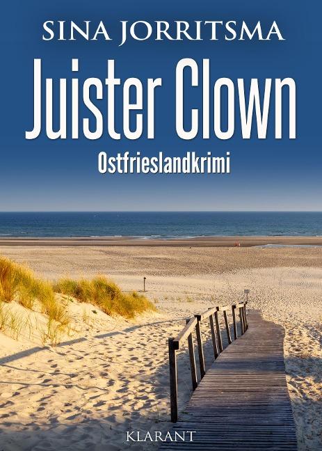 Juister Clown. Ostfrieslandkrimi - Sina Jorritsma
