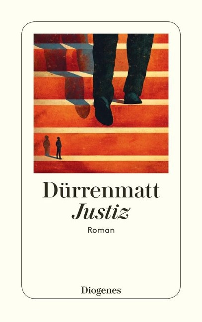 Justiz - Friedrich Dürrenmatt