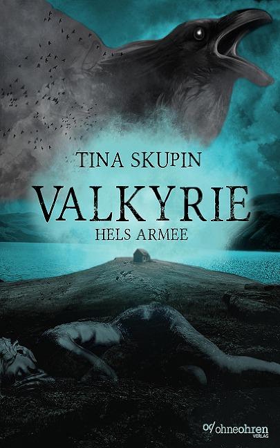 Valkyrie (Band 3) - Tina Skupin