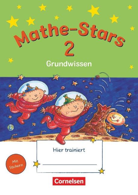 Mathe Stars 2. Grundwissen - Werner Hatt, Stefan Kobr, Ursula Kobr, Birgit Krautloher, Bettina Lammert-Fritzmann