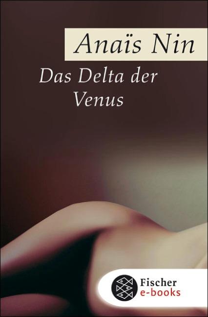 Das Delta der Venus - Anaïs Nin