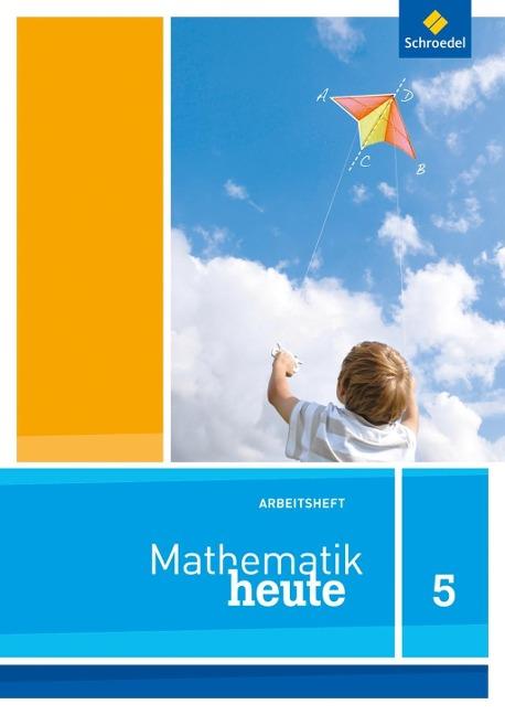 Mathe heute 5. Arbeitsheft. Niedersachsen -
