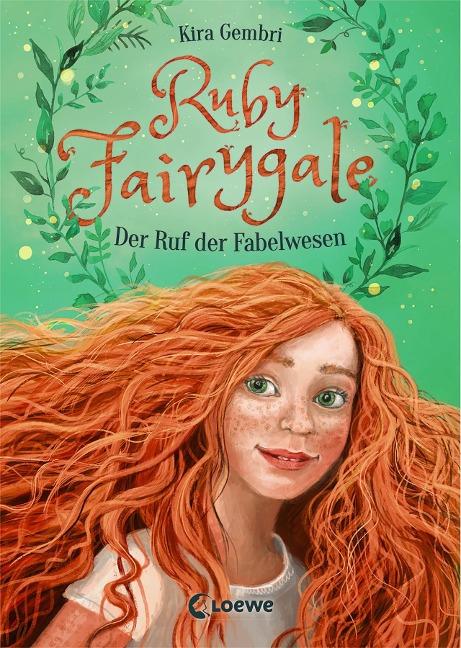 Ruby Fairygale - Der Ruf der Fabelwesen - Kira Gembri