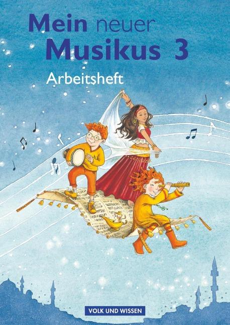 Mein neuer Musikus - Aktuelle Ausgabe - 3. Schuljahr - Anja-Maria Gläser, Sonja Hoffmann