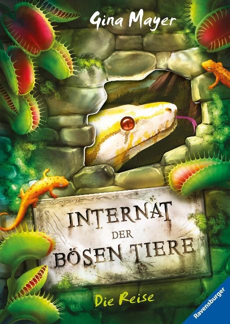 Internat der bösen Tiere, Band 3: Die Reise - Gina Mayer