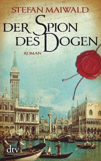 Der Spion des Dogen - Stefan Maiwald