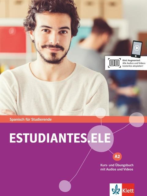 Estudiantes.ELE A2. Kurs- und Übungsbuch mit Audios und Videos -