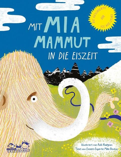 Mit Mia Mammut in die Eiszeit