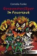 Gespensterjäger 02 im Feuerspuk - Cornelia Funke