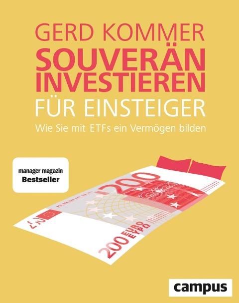 Souverän investieren für Einsteiger - Gerd Kommer