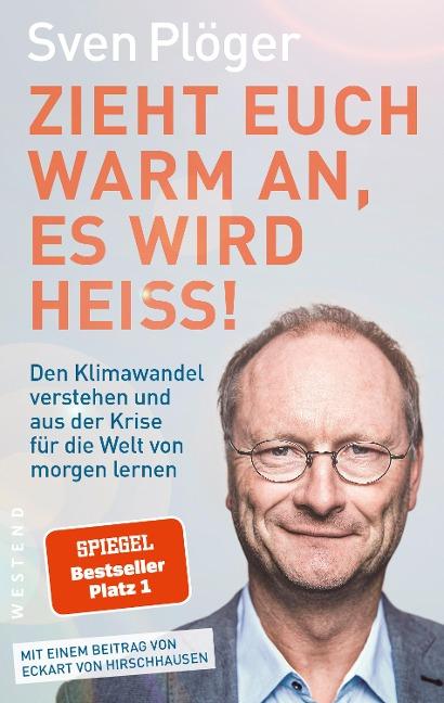 Zieht euch warm an, es wird heiß! - Sven Plöger