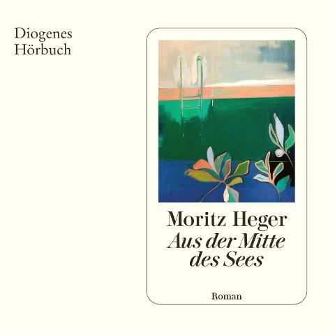 Aus der Mitte des Sees - Moritz Heger