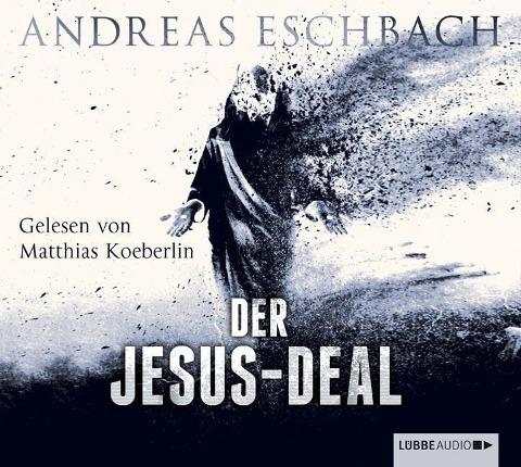 Der Jesus-Deal - Andreas Eschbach, Andy Matern